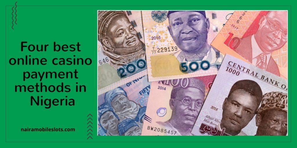 Four best online casino payment methods in Nigeria