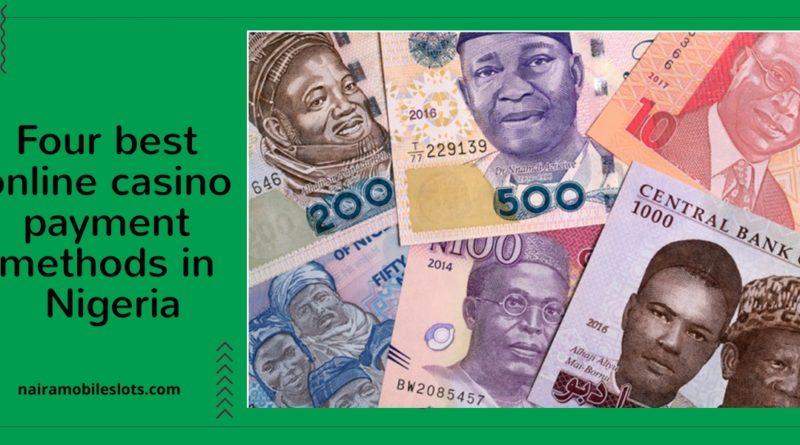 Four-best-online-casino-payment-methods-in-Nigeria