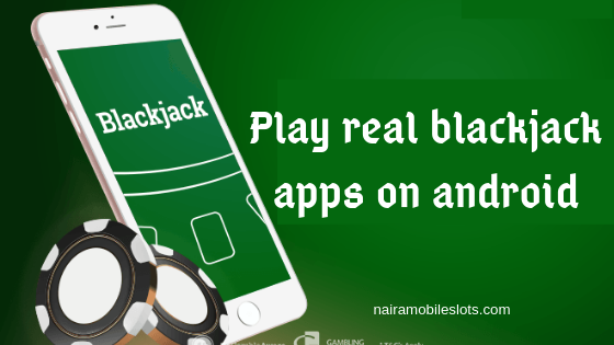 Play-real-blackjack-apps-on-android